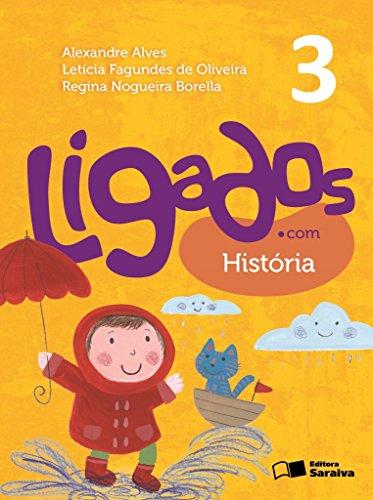 9788502630161: Ligados.com. História. 3º Ano (Em Portuguese do Brasil)