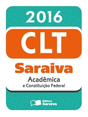 9788502636170: Mini C—digo Saraiva 2016: Clt Acadmica e Constitui‹o Federal