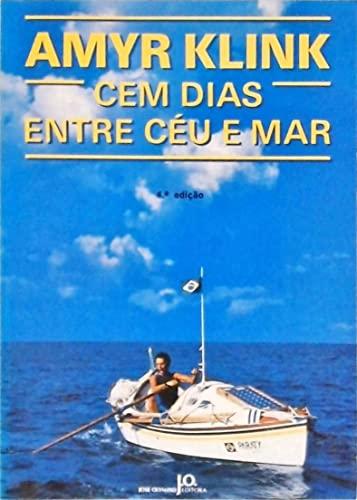 9788503000369: Cem dias entre céu e mar (Portuguese Edition)