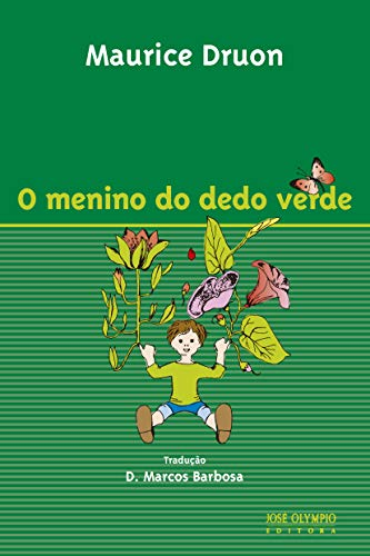 O Menino do Dedo Verde: Maurice Druon