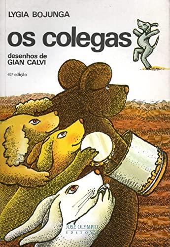 Colegas, Os (Em Portuguese do Brasil): Lygia Bojunga Nunes