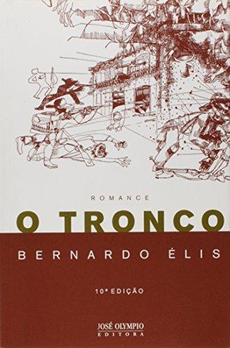 9788503002523: O Tronco (Em Portuguese do Brasil)