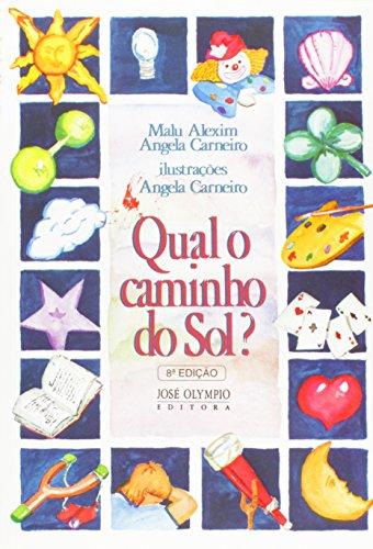 9788503003360: Qual o Caminho do Sol ? (Em Portuguese do Brasil)