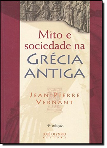 9788503004497: Mito e sociedade na Grécia Antiga