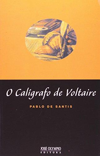 9788503007481: O Calígrafo De Voltaire (Em Portuguese do Brasil)