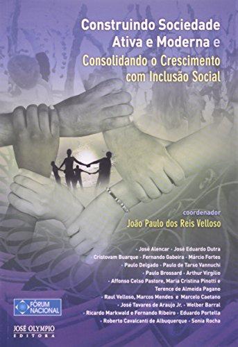 Construindo Sociedade Ativa E Moderna E Consolidando: J.P. Reis Velloso