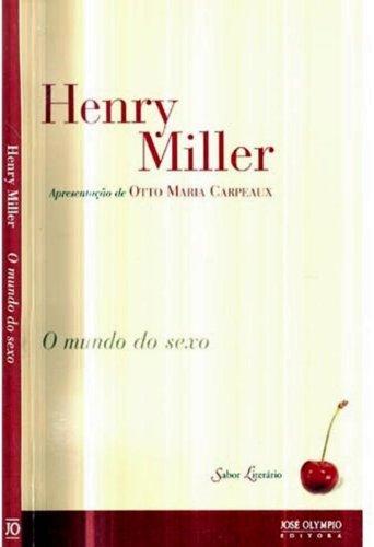 O Mundo Do Sexo (Em Portuguese do: Henry Miller