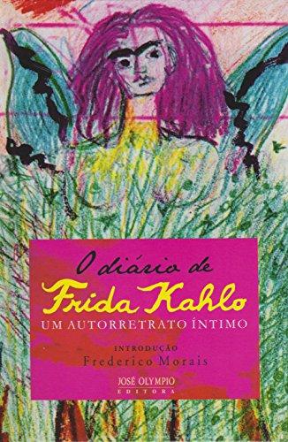 O Diário de Frida Kahlo (Em Portuguese: Frida Kahlo