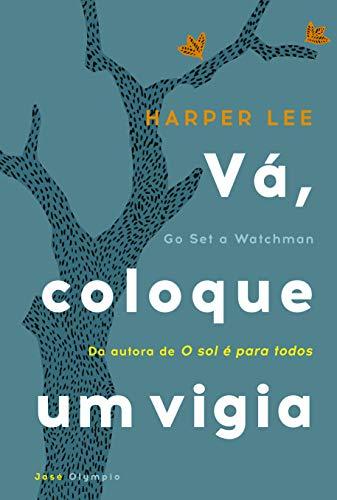 9788503012485: Vá, Coloque Um Vigia (Em Portuguese do Brasil)