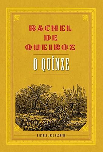 9788503012522: O Quinze (Em Portuguese do Brasil)