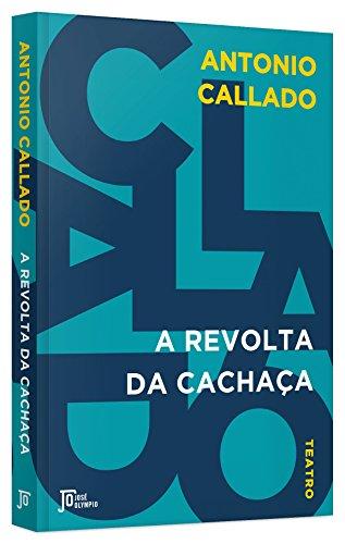 9788503012669: Revolta da Cachaca, A
