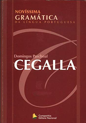 Novíssima Gramática da Língua Portuguesa: Cegalla, Domingos Paschoal