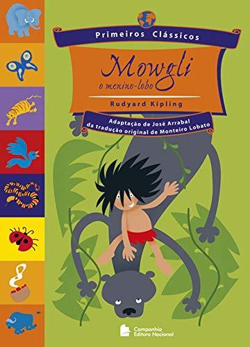 9788504008319: Mowgli, o Menino Lobo - Coleção Primeiros Clássicos (Em Portuguese do Brasil)