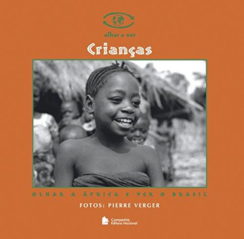 9788504008487: Crianças: Olhar a África e Ver o Brasil