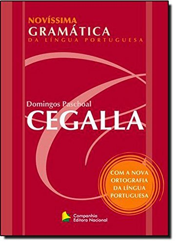 Novíssima Gramática da Língua Portuguesa: Domingos Paschoal Cegalla