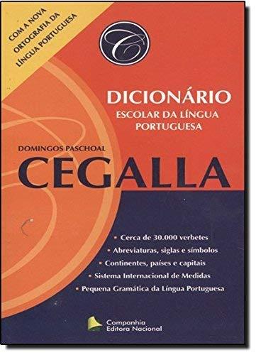 Dicionário Escolar Da Língua Portuguesa - Conforme: Domingos Paschoal Cegalla
