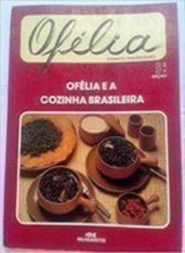 9788506014196: Ofélia E A Cozinha Brasileira (Portugiesisch) (Em Portuguese do Brasil)