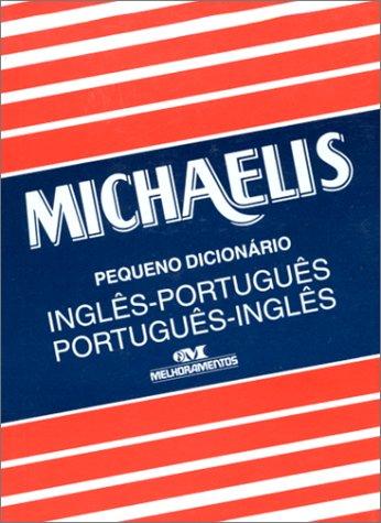English-Portuguese Portuguese-English Pocket Dictionary: Michaelis