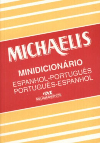 Mini Michaelis Dicionario: Espanhol-Portugues/Portugues-Espanhol (Portuguese Edition): Michaelis