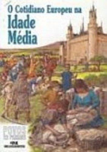 9788506018125: Cotidiano Europeu na Idade Media, O
