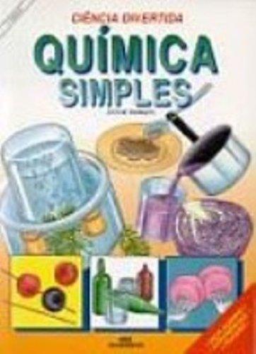 9788506018286: Quimica Simples. Ciencia Divertida (Em Portuguese do Brasil)