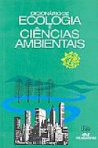 Dicionario De Ecologia E Ciencias Ambientais: Art, Henry