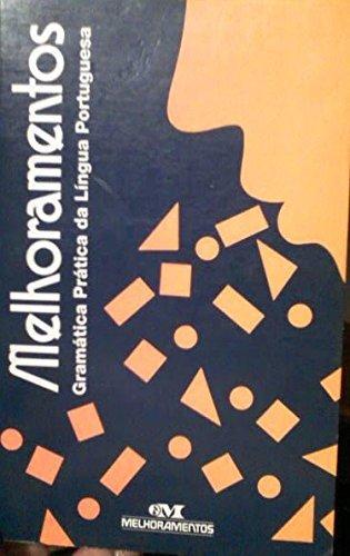 Melhoramentos Gramatica Da Lingua Portuguesa - Distribooks, Inc