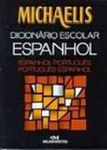 Michaelis Dicionário Escolar Espanhol-Português/Português-Espanhol