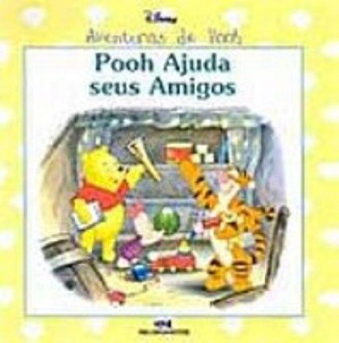 9788506034989: Pooh Ajuda seus Amigos