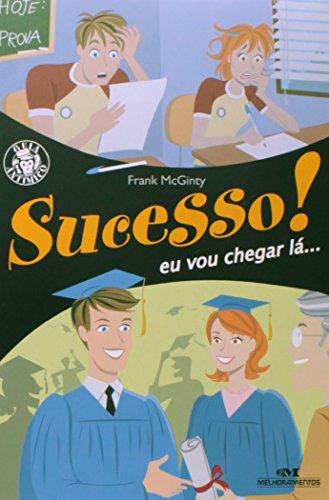 9788506042854: Sucesso! Eu Vou Chegar La (Em Portuguese do Brasil)