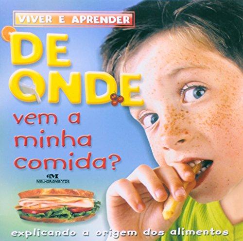 9788506043875: De Onde Vem A Minha Comida? (Em Portuguese do Brasil)