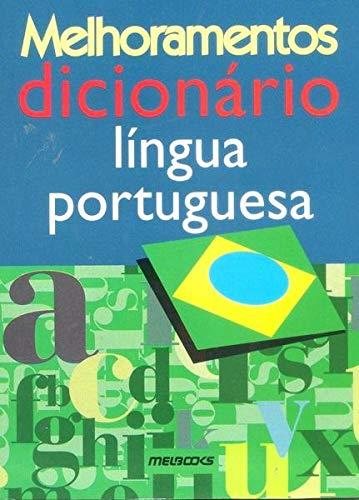 DICIONARIO MELHORAMENTO LINGUA PORTUGUESA: EDITORA MELHORAMENTOS