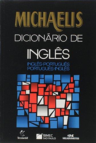 Michaelis Dicionário De Inglês. Inglês-Português/Português-Inglês. Ibmec (Em: Vários Autores