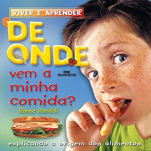 9788506053621: De Onde Vem A Minha Comida? (Em Portuguese do Brasil)