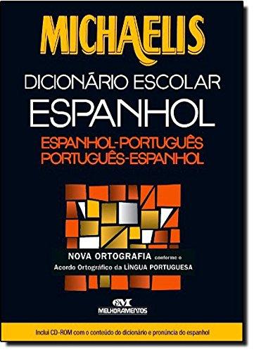 Michaelis Dicion?rio Escolar Espanhol - Acompanha Cd Rom: Vários Autores