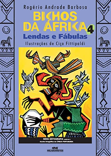 9788506060230: Bichos Da África 4. Lendas E Fábulas (Em Portuguese do Brasil)