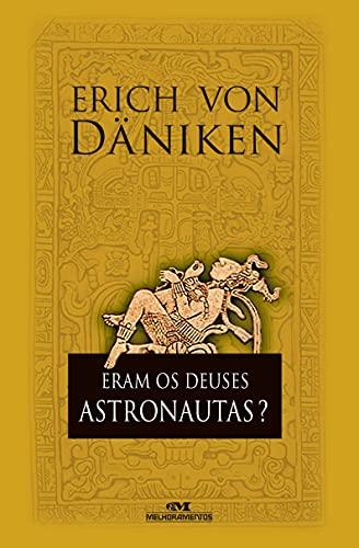 9788506064917: Eram os Deuses Astronautas?
