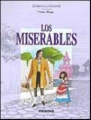 Los Miserables (Clasicos Ilustrados) (Spanish Edition): Victor Hugo