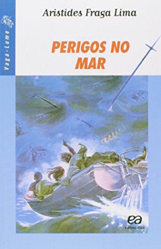 9788508004799: Perigos No Mar - Coleção Vaga-Lume (Em Portuguese do Brasil)