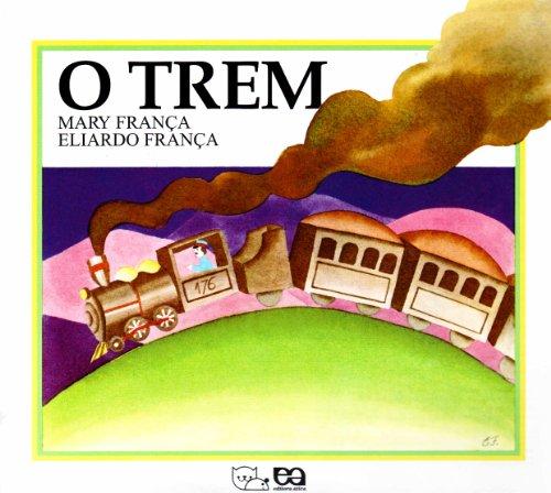 9788508007301: O Trem (Em Portuguese do Brasil)