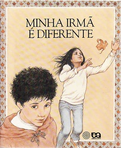 Minha Irma E Diferente (Portuguese Language Edition): Betty Ren Wright,