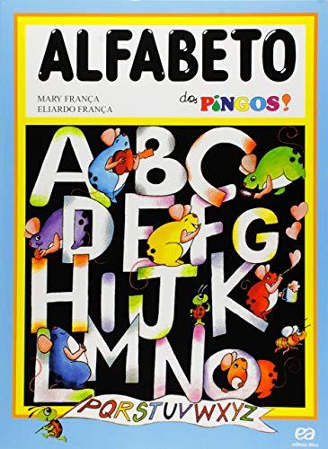 9788508039968: Alfabeto dos Pingos!