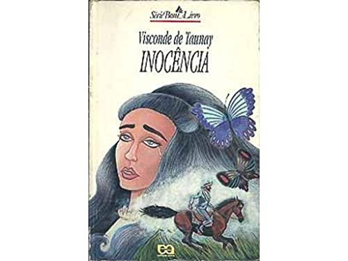 Inocência. (Incl. Suplemento de Leitura).: D'Escragnolle Taunay, Alfredo