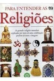 9788508063192: Para Entender as Religioes