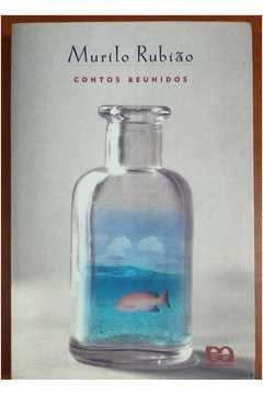 Contos reunidos (Portuguese Edition): Rubiao, Murilo
