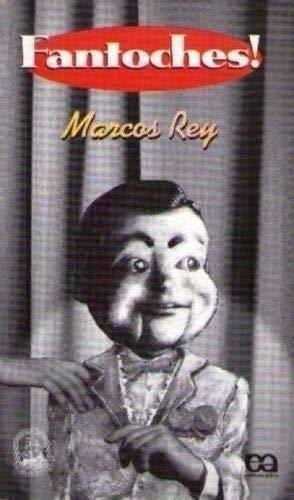 Fantoches!: Marcos Rey