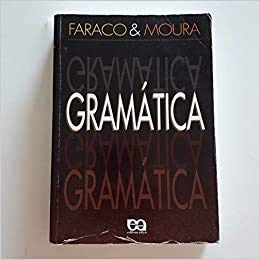 9788508071951: Gramática-Faraco and Moura, 2003