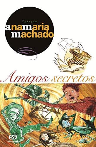 9788508090709: Amigos Secretos
