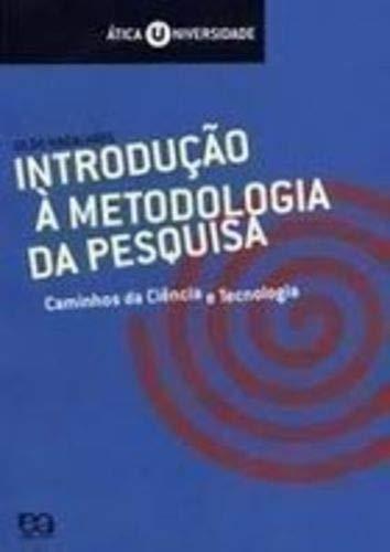 9788508097777: Introdução à Metodologia da Pesquisa: Caminhos da Ciência e Tecnologia