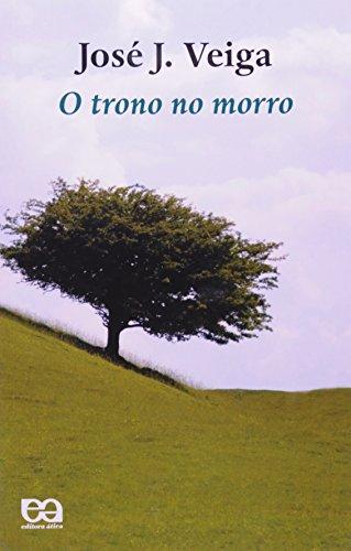 9788508108091: O TRONO NO MORRO - PORTUGUES BRASIL